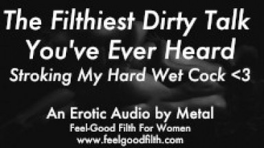 Stroking My Cum-Covered Cock & Talking Dirty (Erotic Audio for Women)